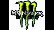 we love Monster energy drink