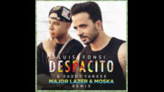 *2017* Luis Fonsi & Daddy Yankee - Despacito ( Major Lazer & Moska remix )