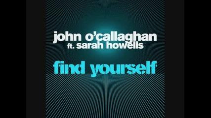 John O'callaghan - Find Yourself feat. Sarah