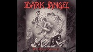 Dark Angel - Hell's On It's Knees