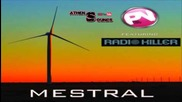 Pink Noisy ft. Radio Killer - Mestral (radio Edit)