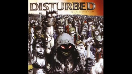 Disturbed - I'm Alive (ten Thousand Fists)