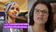 Israel bars two U.S. congress members from entering
