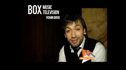 Box Tv tour 2012 Danqm Popov ruse