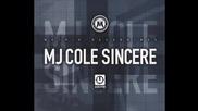 Mj Cole-sincere (dub Mix).