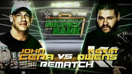 Кевин Оуенс срещу Джон Сина Wwe Money In The Bank 2015