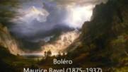 Морис Равел - Болеро (класическа музика)
