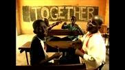 Bob Sinclar Feat. Steve Edwards - Together (ВИСОКО КАЧЕСТВО)