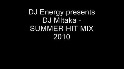 Dj Energy presents Dj Mitaka - Summer Hit Mix 2010