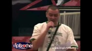 Vip Brother епизод 3 Живото изпълнение на Устата и Ицо Хазарта.mpg