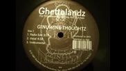 Ghettolandz - Ginuwine Thoughtz Mic Hot