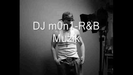 Dj m0n1 - R&b (mix)