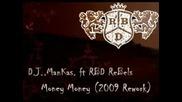 Dj.mankas.ft.rbd Rebels - Money Money (2009 Rework)