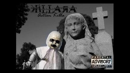 Killara - Action Killa а.к.а. Погребаха България!
