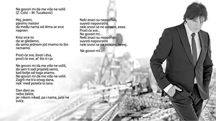 Zdravko Colic - Ne govori mi da me vise ne volis - (Audio 2013) HD