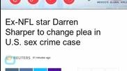 Ex-NFL Star Darren Sharper to Change Plea in U.S. Sex Crime Case