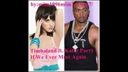 Timbaland ft. Katty Parry - If We Ever Meet Again