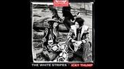 The White Stripes - Bone Broke + превод