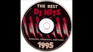 The Best Dj Hits 1995 (various Artists Eurodance) (20 Ultimate Dance Hits Of 1995)