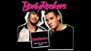 Bodyrockers - I like the way you move