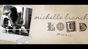 Michelle Branch - Loud Music (Lyric Video) (Оfficial video)