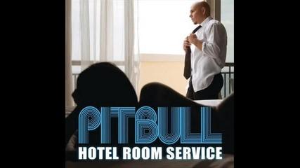 Pitbull - Hotel Room Service House Remix