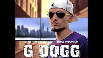 G Dogg - Боец от люлката до гроба ( Почивай в мир !