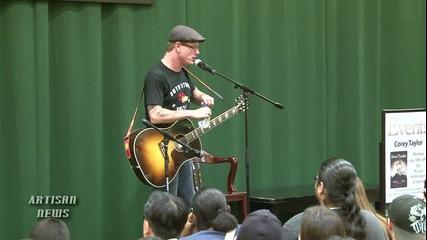 Corey Taylor Slipknot _spit It Out_ Acoustic For Seven Deadl