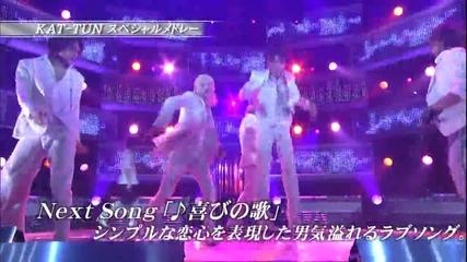 Kat-tun - Special medley ( Never Again, Yorokobi no Uta- 2007.12.16)