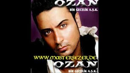 Ozan - Bir Gecelik Ask 2008