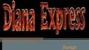 Диана експрес - Балада - 1974