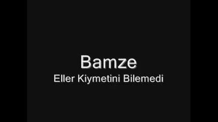 Bamze_-_eller_kiymetini Neww.2012