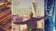 Премиера!! Mc Damiro - Decenija (official Song ) 2016 - Десетилетие!!