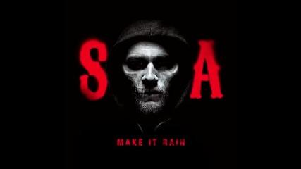 Ed Sheeran – Make It Rain - ( Sons of Anarchy )