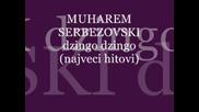 muharem serbezovski - dzingo dzingo