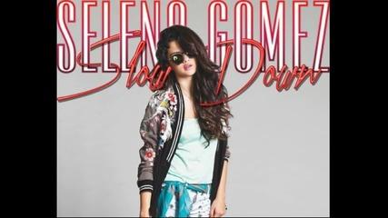 Супер Д И Н А М И Ч Н А! Selena Gomez - Slow Down // Audio 2013