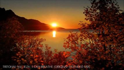 Tritonal feat. Jeza - I Can Breathe (original Extended Mix)