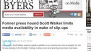 Scott Walker Limits Availability for Media