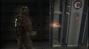 Dead Space Lets Play. Част пета.
