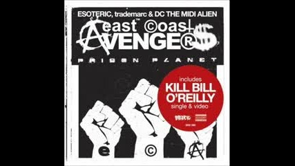 East Coast Avengers Feat. Freddie Foxxx - Prison Planet
