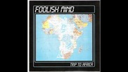 Foolish Mind--trip To Africa-12`` Version 1987
