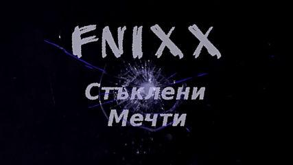 Fnixx - Стъклени мечти / Stykleni mechti (official Audio)
