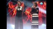 Жана Бергендорф и Ана - Мария Янакиева X Factor (05.12.13)