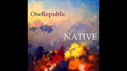 One Republic - Au revoir + Превод