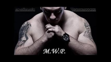 M.w.p. feat. Dim4ou черноморска
