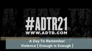(превод) A Day To Remember - Violence [enough is Enough] 2012