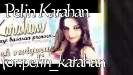 Pelin Karahan - Asli ot Me4tateli