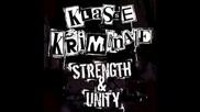 Klasse Kriminale - Strength & Unity