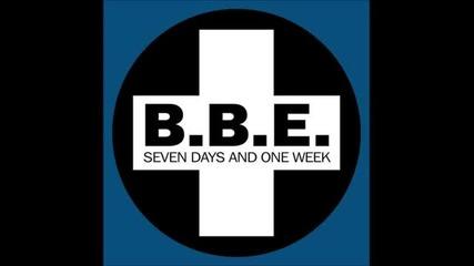B.b.e. - Seven Days And One Week (radio Edit)