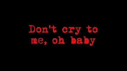Die Die My Darling - Metallica Lyrics